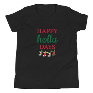 Y - Happy Holla days Youth Short Sleeve T-Shirt