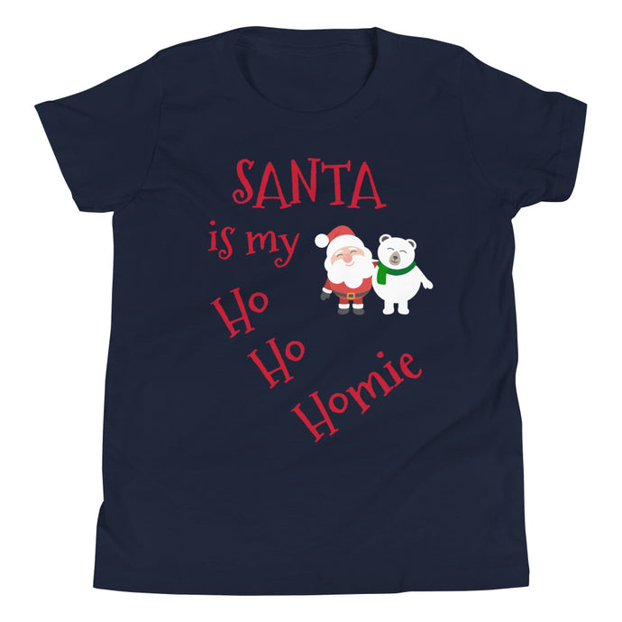 Y - Santa is my Ho Ho Homie Youth Short Sleeve T-Shirt