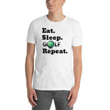 Load image into Gallery viewer, D6 - Eat Sleep Golf Repeat Short-Sleeve Unisex T-Shirt