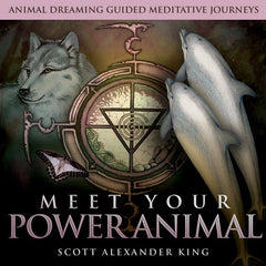 CD- Meet Your Power Animal Animal Dreaming Guided Meditative Journeys- Scott Alexander King