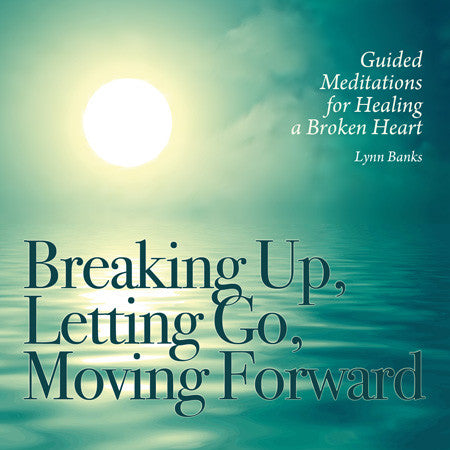 CD- Breaking Up, Letting Go, Moving Forward -Lynn Banks