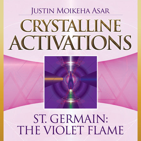 CD- St. Germain: The Violet Flame  Justin Moikeha Asar