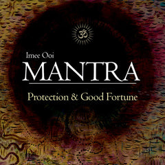 CD- Mantra Protection & Good Fortune Imee Ooi