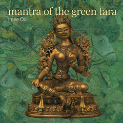 CD- Mantra of the Green Tara -Imee Ooi