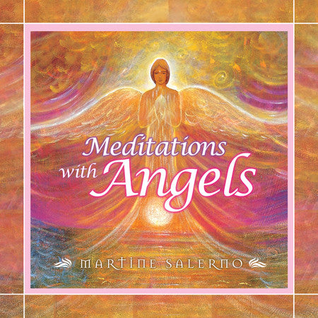 CD- Meditations with Angels Martine Salerno