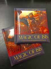 Book- Magic of Isis A Book of Powerful Incantations & Prayers by Alana Fairchild