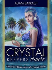 Oracle cards - Crystal Keepers Oracle * Unveil Wisdom from Crystal Realms by Adam Barralet