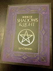 Journal- Book of Shadows & Light  Lucy Cavendish