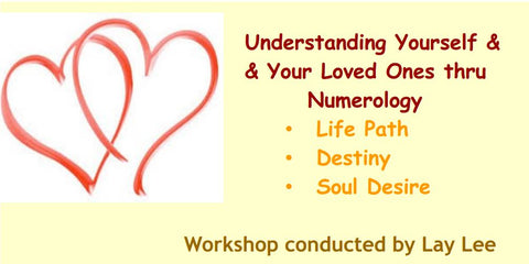 Understanding ourselves and our loved ones thru Numbers- facilitator Lay Lee
