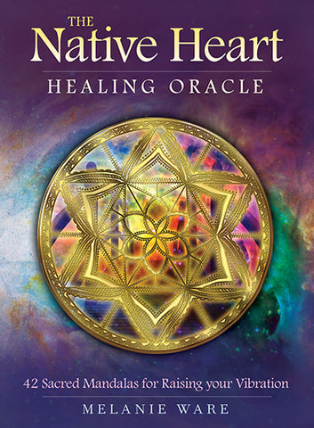 Oracle cards- Native Heart Healing by Melanie Ware