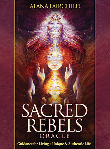 Oracle cards- Sacred Rebels- Guidance for Living a Unique & Authentic Life Alana Fairchild Artwork by Autumn Skye Morrison