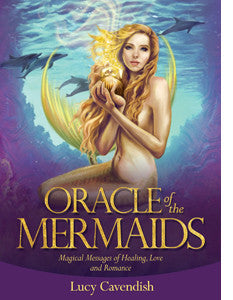 Oracle cards- Oracle of the Mermaids by Lucy Cavendish, Artwork by Selina Fenech