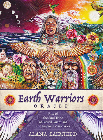 Oracle cards Earth Warriors Rise of the Soul Tribe of Sacred Guardians & Inspired Visionaries Alana Fairchild Artwork by Isabel Bryna