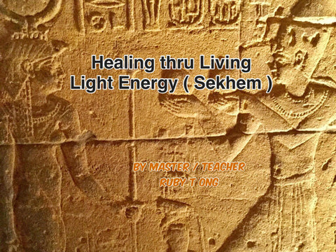 Ruby T Ong- LIVING LIGHT ENERGY (SEKHEM) HEALING SESSIONS-(Counselling + Sekhem Healing with *Selenite wand)
