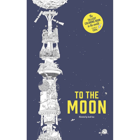 Front cover of fold-out To The Moon space coloring book for children and adults.