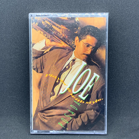 Joe Posada - Playin it With Style (Cassette)