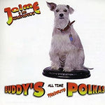Jaime y Los Chamacos - Buddy's All Time Favorite Polka (CD)