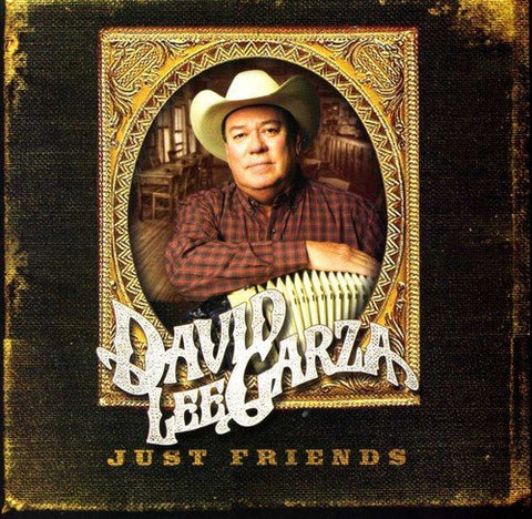 David Lee Garza - Just Friends (CD)