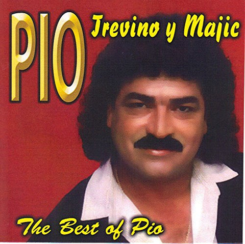 Pio Treviño y Majic - The Best of Pio (CD)