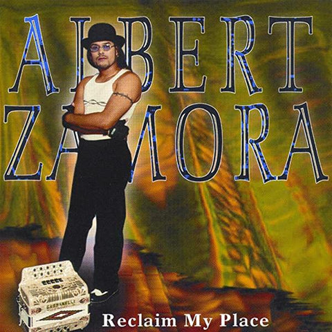Albert Zamora - Reclaim My Place (CD)