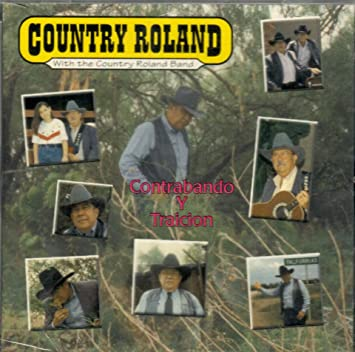 Country Roland and the Country Roland Band | Contrabando y Traicion (CD)