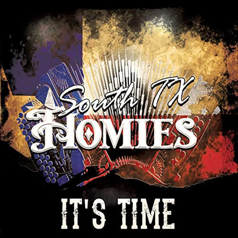 South TX Homies - It's Time (CD)