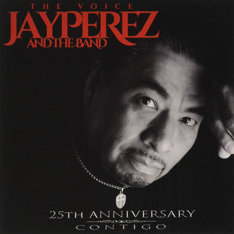 Jay Perez - 25th Anniversary Contigo (CD)