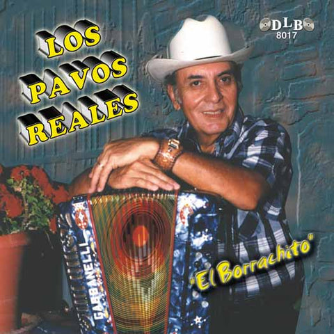 Los Pavos Reales - El Borrachito (CD)