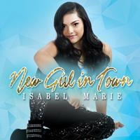 Isabel Marie - New Girl In Town (CD)