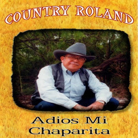 Country Roland - Adios Mi Chaparrita (CD)