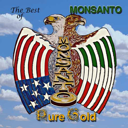 Monsanto - The Best Of....Pure Gold (CD)