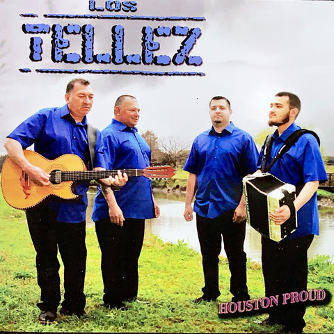 Los Tellez - Houston Proud (CD)