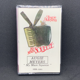 Augie Meyers - My Main Squeeze (Cassette)