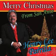Henry Lee Parrilla - Merry Christmas San Anto (CD)
