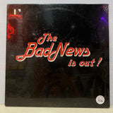 The Bad News Is Out (Vinyl)