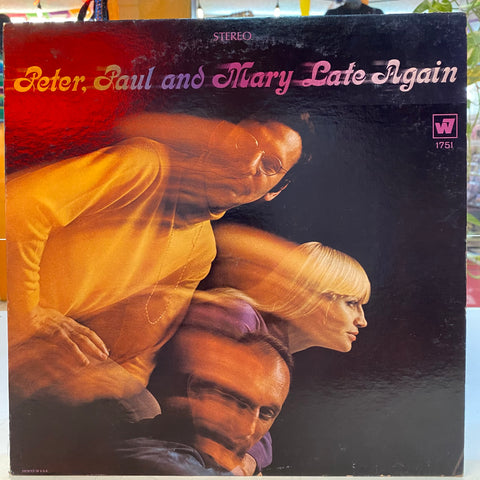 Peter, Paul, & Mary - Late Again  (Vinyl)