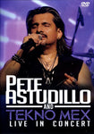 Pete Astudillo and Tekno Mex - Live In Concert (DVD)
