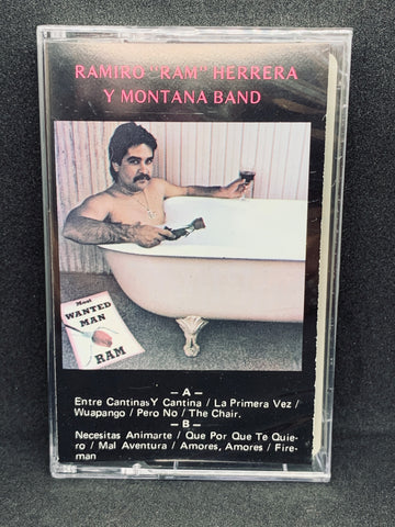 "Ramiro ""Ram"" Herrera y Montana Band - Most Wanted Man (Cassette)"