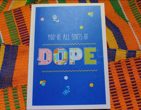 Card for Encouragement - You Are Dope