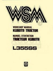 Kubota L355SS L-355-SS Tractor Work-Shop Service Manual