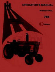 International Harvester Farmall 766 Gas Tractor Operators Instruction Manual IH