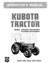 Kubota M5500 M5500DT M7500 M7500DT Operators Manual