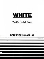 White Oliver 2-45 Field Boss Tractor Operators Manual