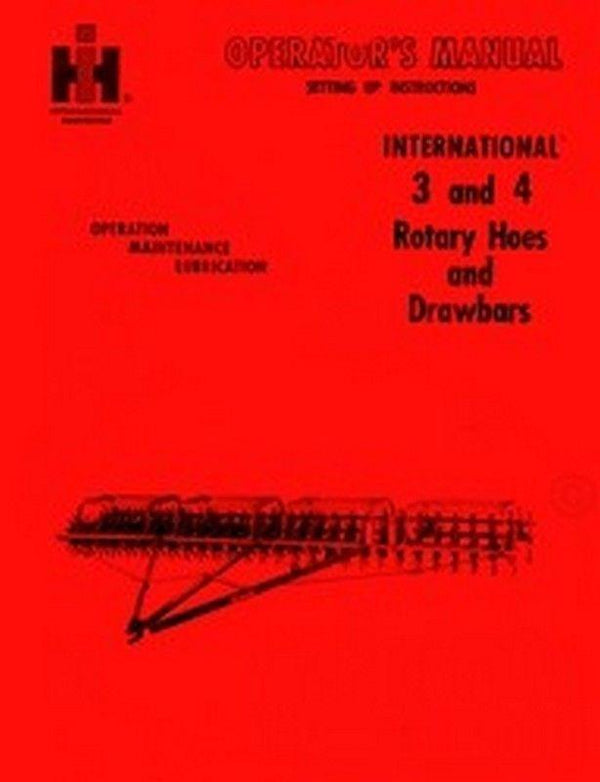 International 3 and 4 Rotary Hoes and Drawbars Operators Manual