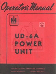 International Harvester Farmall UD-6A UD6A Power Unit Owner Operators Manual IH