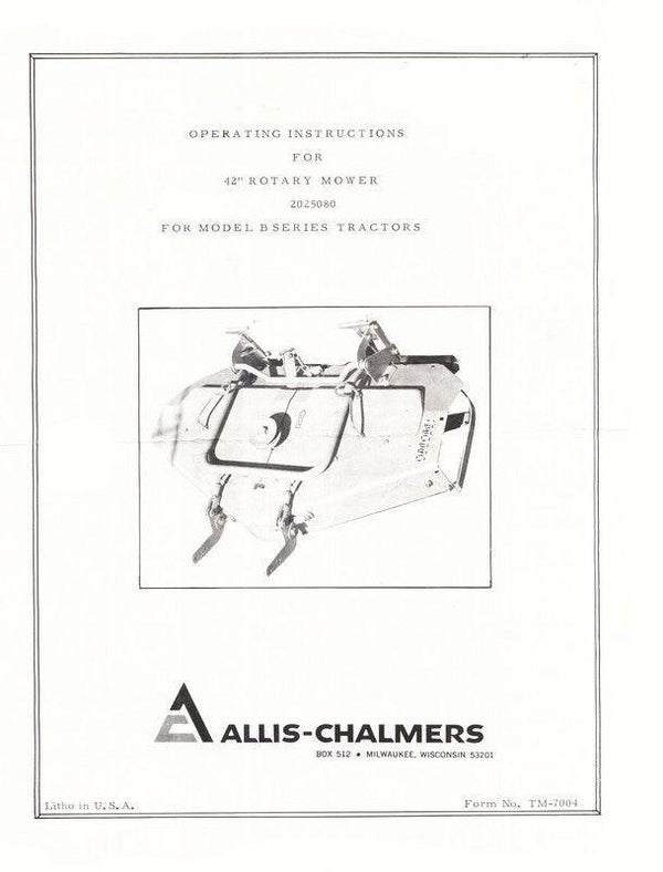 Allis Chalmers 42 Rotary Mower for B Series Tractor Operator Manual