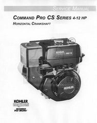Kohler Command PRO CS CS4 CS6 CS8.5 CS10 4 6 8.5 10 12 Hydro HP Service Manual