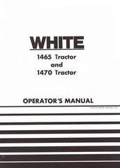 Oliver White 1465 and 1470 Tractor Owners Operators Manual