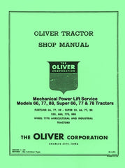 Oliver 66 77 88 Mechanical Power Lift Service Manual