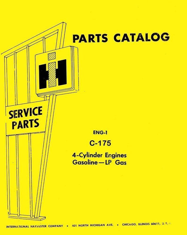 International 454 2400 2500 A B Loader Tractor C-175 Gas Engine Parts Manual IH